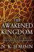 The Awakened Kingdom (Inher...