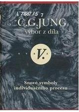 Výbor z díla V. - Snové symboly individuačního procesu