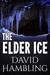 The Elder Ice