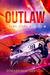 Outlaw (Rebel Stars, #1)