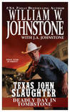 Deadly Day in Tombstone by William W. Johnstone