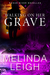 Walking on Her Grave (Rogue River #4) by Melinda Leigh