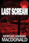 Last Scream (The Thomas Family #3)