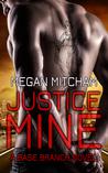 Justice Mine (Base Branch, #2)
