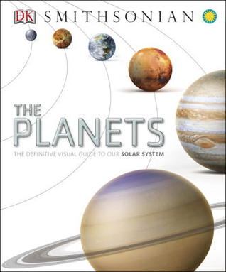 The Planets Definitive Visual Guide To Our Solar System By