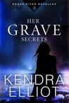 Her Grave Secrets (Rogue River #3)