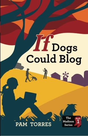 If Dogs Could Blog (Project Madison, #1)