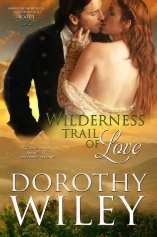 Wilderness Trail of Love (American Wilderness, #1)
