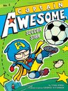 Captain Awesome, Soccer Star (Captain Awesome by Stan Kirby
