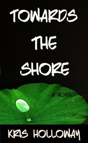 Towards the Shore
