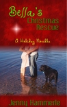Bella's Christmas Rescue by Jenny Hammerle