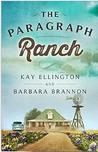 The Paragraph Ranch by Kay Ellington