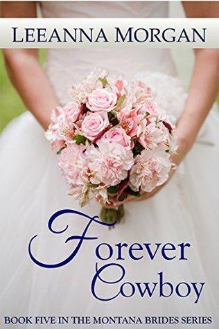 Forever Cowboy(Montana Brides 5)