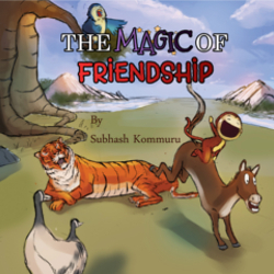 The Magic of Friendship: - Mom's Choice Awards Gold Recipient