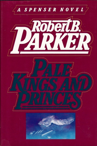 Pale Kings And Princes(Spenser 14)