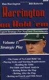 Harrington on Hold 'em: Expert Strategy for No-Limit Tournaments, Volume I: Strategic Play
