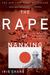 The Rape Of Nanking: The Forgotten Holocaust Of World War II