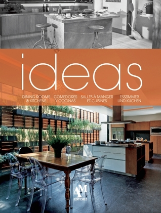 Ideas: Dining Rooms & Kitchens