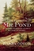 The Elusive Mr. Pond: The S...