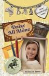 Daisy All Alone (Our Australian Girl - Daisy, #2)