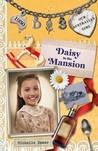 Daisy in the Mansion (Our Australian Girl - Daisy, #3)