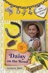 Daisy on the Road (Our Australian Girl - Daisy, #4)