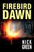 Firebird Dawn (Firebird, #2)