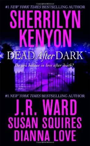 Dead After Dark by Sherrilyn Kenyon