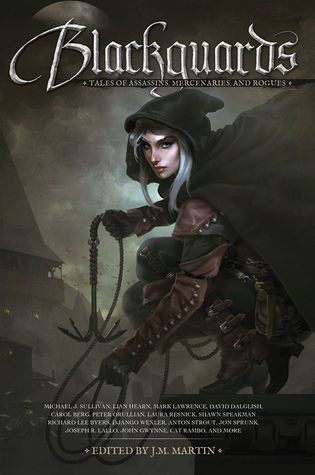 Blackguards: Tales of Assassins, Mercenaries, and Rogues