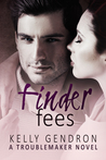 Finder Fees by Kelly Gendron