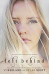 Left Behind by Vi Keeland