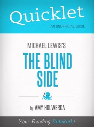 Quicklet on The Blind Side by Michael Lewis (Book Summary)