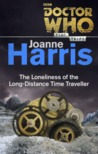 Doctor Who: The Loneliness of the Long-Distance Time Traveller cover