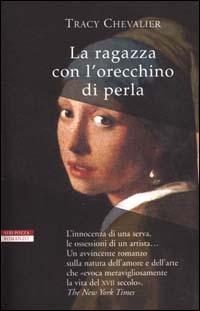 La ragazza con l'orecchino di perla by Tracy Chevalier