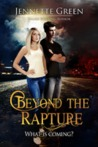 Beyond the Rapture by Jennette Green