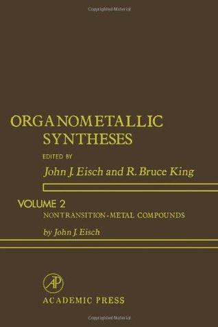 Organometallic Syntheses: Nontransition Metal-Compounds (Organometallic syntheses)