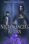 The Necromancer's Return (The Necromancer's Inheritance, #2)