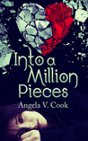 Into a Million Pieces (Pieces Duology #1)
