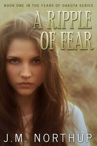 A Ripple of Fear by J.M. Northup