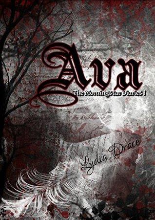 Ava (The Morningstar Diaries, #1)