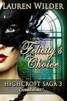 'Felicity's Choice' HighCroft Saga Book 3