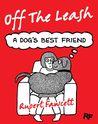 Off the Leash by Rupert Fawcett