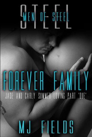 Forever Family (Men of Steel, #4.1)