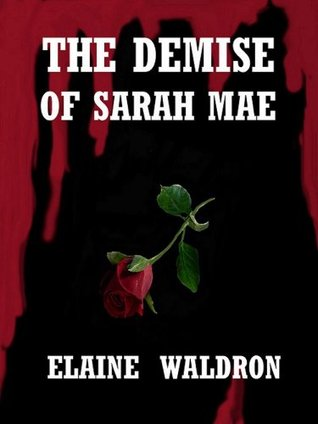 the-demise-of-sarah-mae-murder-in-the-swamp