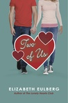 Two of Us by Elizabeth Eulberg