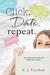 Click Date Repeat (Click Date Repeat, #1)