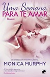 Uma Semana para te Amar (One Week Girlfriend, #1)