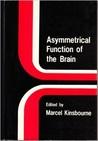 Asymmetrical Function of the Brain