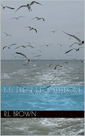 My Dream for Freedom
