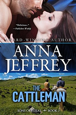 The Cattleman by Anna Jeffrey